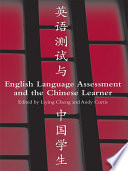 English Language Assessment and the Chinese Learner