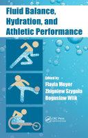 Fluid Balance  Hydration  and Athletic Performance