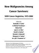 New Malignancies Among Cancer Survivors