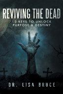 Reviving the Dead