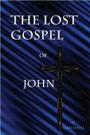 The Lost Gospel of John Pdf/ePub eBook