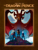 The Art of the Dragon Prince [Pdf/ePub] eBook