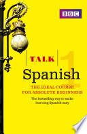 Talk Spanish Enhanced Ebook With Audio Learn Spanish With Bbc Active