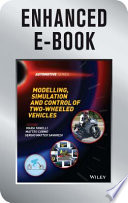 Modelling  Simulation and Control of Two Wheeled Vehicles  Enhanced Edition Book