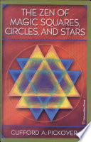 The Zen Of Magic Squares,Circles And Stars
