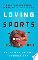 Loving Sports When They Don t Love You Back Book PDF