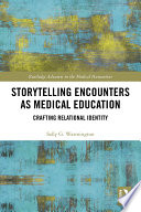 Storytelling Encounters as Medical Education