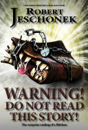 Warning! Do Not Read This Story! ebook