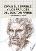 Diván El Terrible Y Los Fraudes Del Doctor Freud