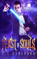 The Feast of Souls (action adventure urban fantasy)