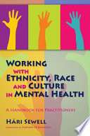 Working with Ethnicity  Race and Culture in Mental Health Book