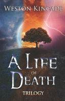 Pdf A Life of Death Trilogy
