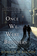 Pdf Once We Were Brothers