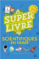 Le super livre des petits scientifiques en herbe Pdf/ePub eBook