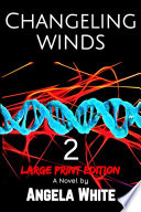 Changeling Winds Large Print Edition