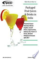 Market Research Report on Packaged Fruit Juices & Drinks in India (Present & Future Potential, Market Insights, Growth Drivers, Opportunities, Industry Size, Porters 5 Forces, Demand Analysis & Forecasts upto 2017)