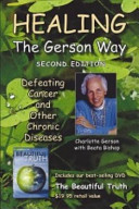 Healing the Gerson Way (with DVD)