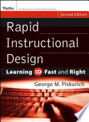 """Rapid Instructional Design: Learning ID Fast and Right"" by George M. Piskurich"