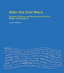 After the Civil Wars: English Politics and Government in the ...