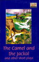 Camel And The Jackal And Other Short Plays, The (Level 3)