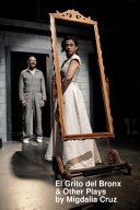 El Grito Del Bronx and Other Plays