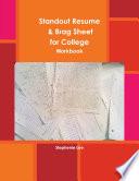 Standout Resume   Brag Sheet for College  Workbook