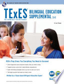 TExES Bilingual Education Supplemental (164) Book + Online