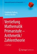 Vertiefung Mathematik Primarstufe — Arithmetik/Zahlentheorie