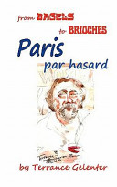 Paris Par Hasard  From Bagels to Brioches