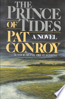 """""""The Prince of Tides"""" by Pat Conroy"""