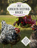 101 Chicken Keeping Hacks from Fresh Eggs Daily [Pdf/ePub] eBook