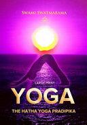The Hatha Yoga Pradipika