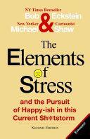 The Elements of Stress and the Pursuit of Happy Ish in This Current Sh tstorm