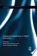 Indigenous Leadership In Higher Education Book PDF