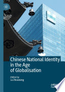 Chinese National Identity in the Age of Globalisation