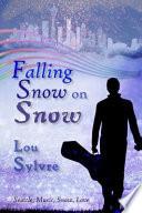 Falling Snow on Snow