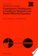 Contemporary Developments in Continuum Mechanics and Partial Differential Equations Book