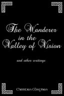 The Wanderer in the Valley of Vision