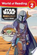 Star Wars  The Mandalorian  Allies   Enemies Level 2 Reader Book PDF