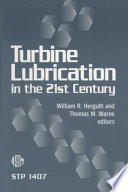 Turbine Lubrication in the 21st Century