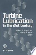 Turbine Lubrication In The 21st Century Book PDF