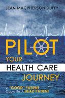 Pilot Your Health Care Journey