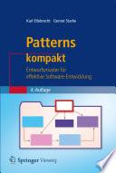 Patterns kompakt  : Entwurfsmuster für effektive Software-Entwicklung