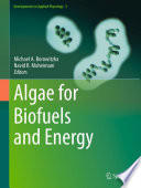 Algae for Biofuels and Energy Book