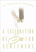 A Celebration of Sex for Newlyweds