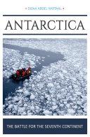 Antarctica: The Battle for the Seventh Continent [Pdf/ePub] eBook