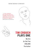 Tim Crouch  Plays One