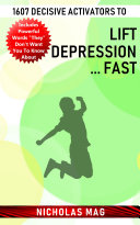 1607 Decisive Activators to Lift Depression     Fast