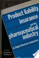 Product Liability Insurance And The Pharmaceutical Industry
