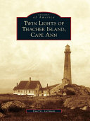 Twin Lights of Thacher Island  Cape Ann